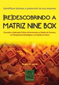 Re(Descobrindo) a Matriz Nine Box